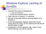 windows explorer caching of zoneids16