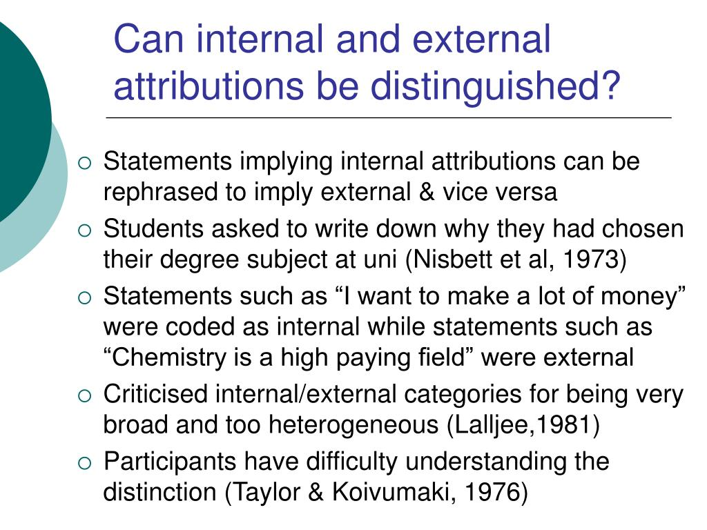 Can internal and external attributions be distinguished?