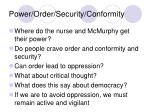 power order security conformity