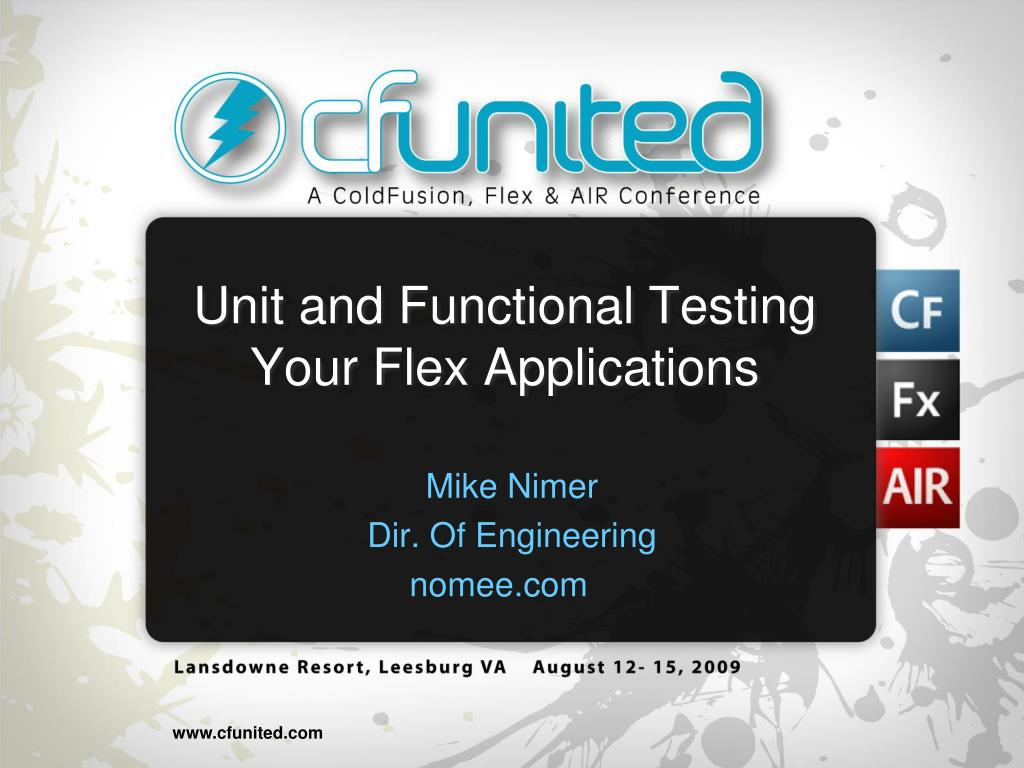 unit and functional testing your flex applications l.