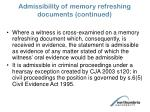admissibility of memory refreshing documents continued