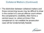 collateral matters continued43