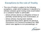 exceptions to the rule of finality