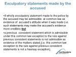 exculpatory statements made by the accused