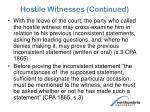 hostile witnesses continued