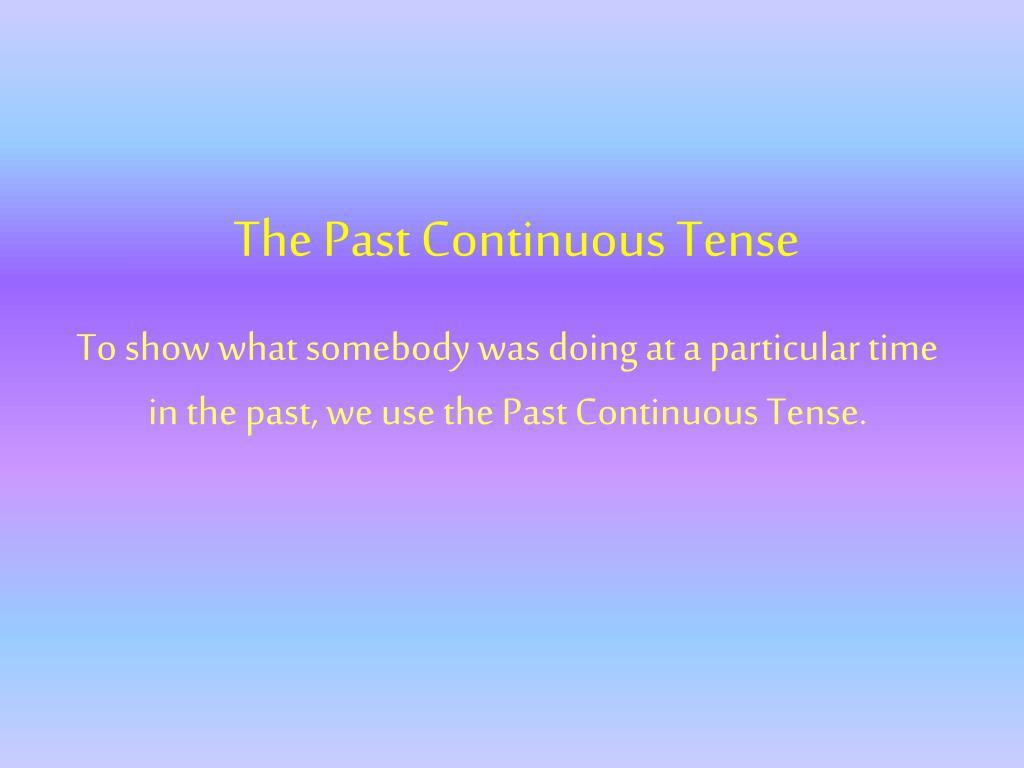 the past continuous tense l.