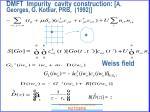 dmft impurity cavity construction a georges g kotliar prb 1992