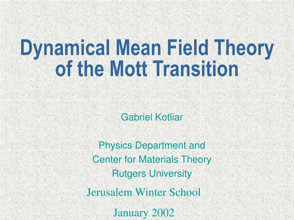dynamical mean field theory of the mott transition l.