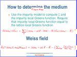 how to determine the medium