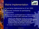 maine implementation