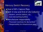 mercury switch recovery