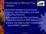 partnership for mercury free vehicles