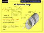 air injection setup