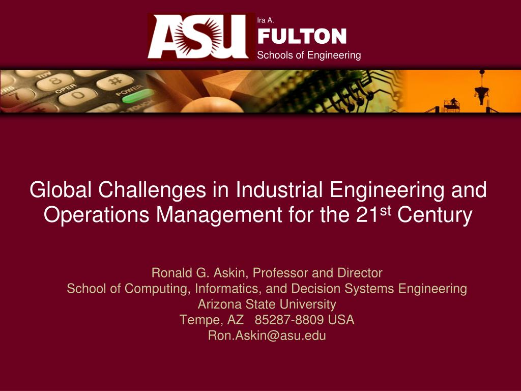 global challenges in industrial engineering and operations management for the 21 st century l.