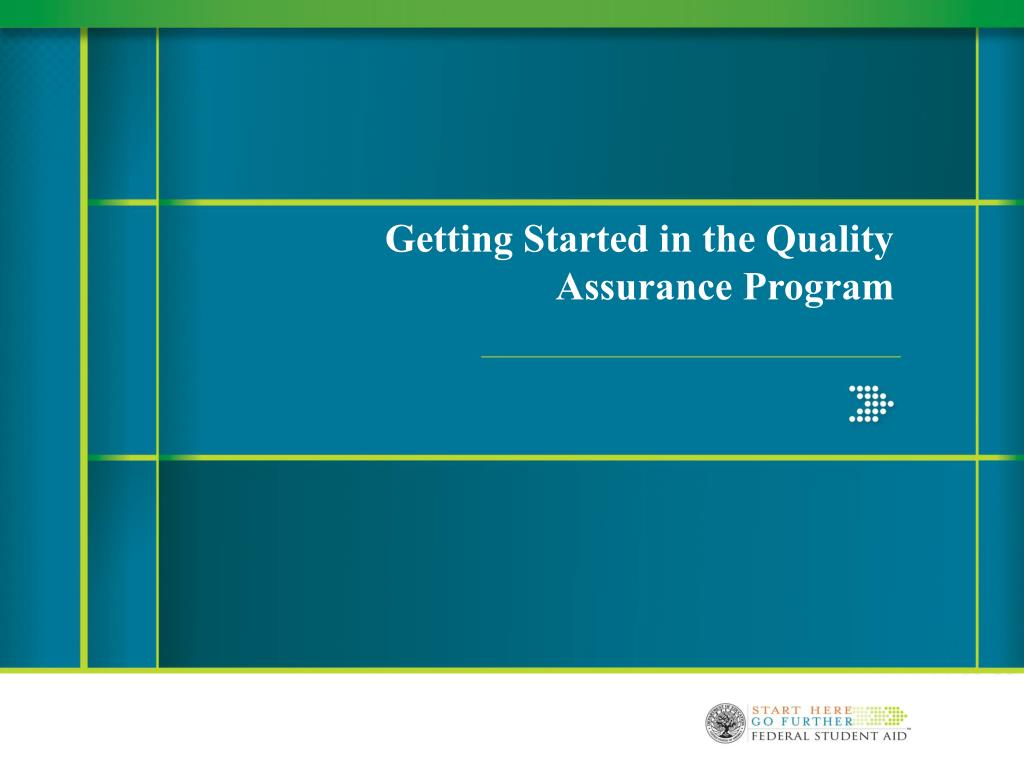 getting started in the quality assurance program l.