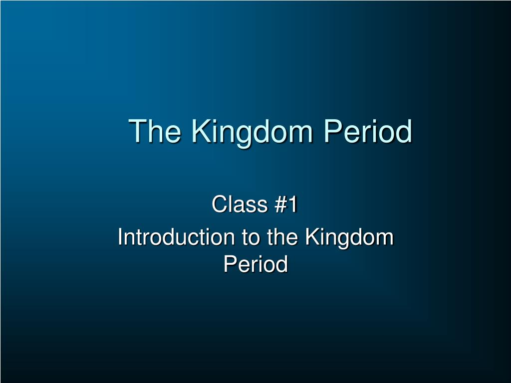 the kingdom period l.