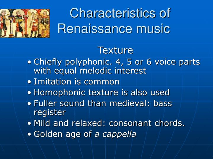 characteristics of renaissance