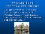 the venetian school from renaissance to baroque