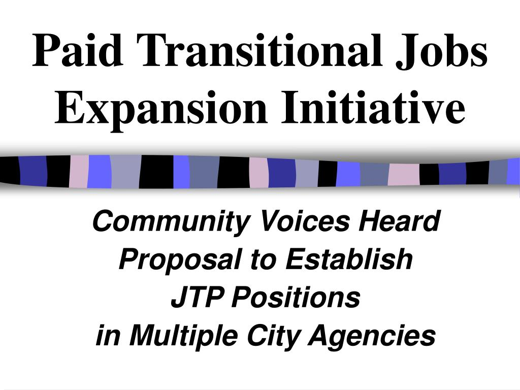 paid transitional jobs expansion initiative l.