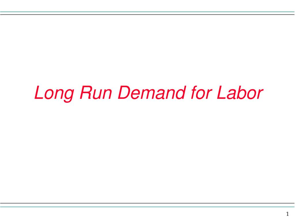 long run demand for labor l.