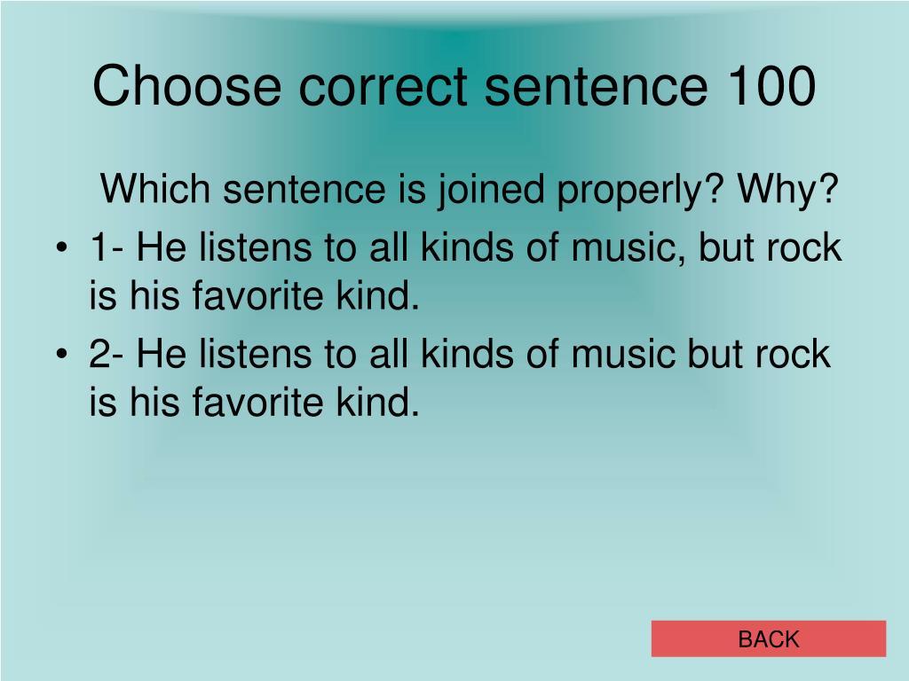Choose correct sentence 100