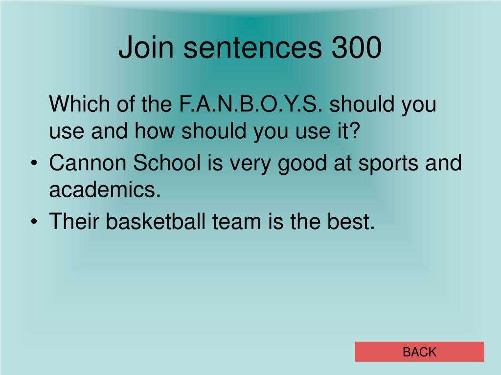 Join sentences 300