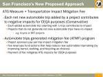 san francisco s new proposed approach