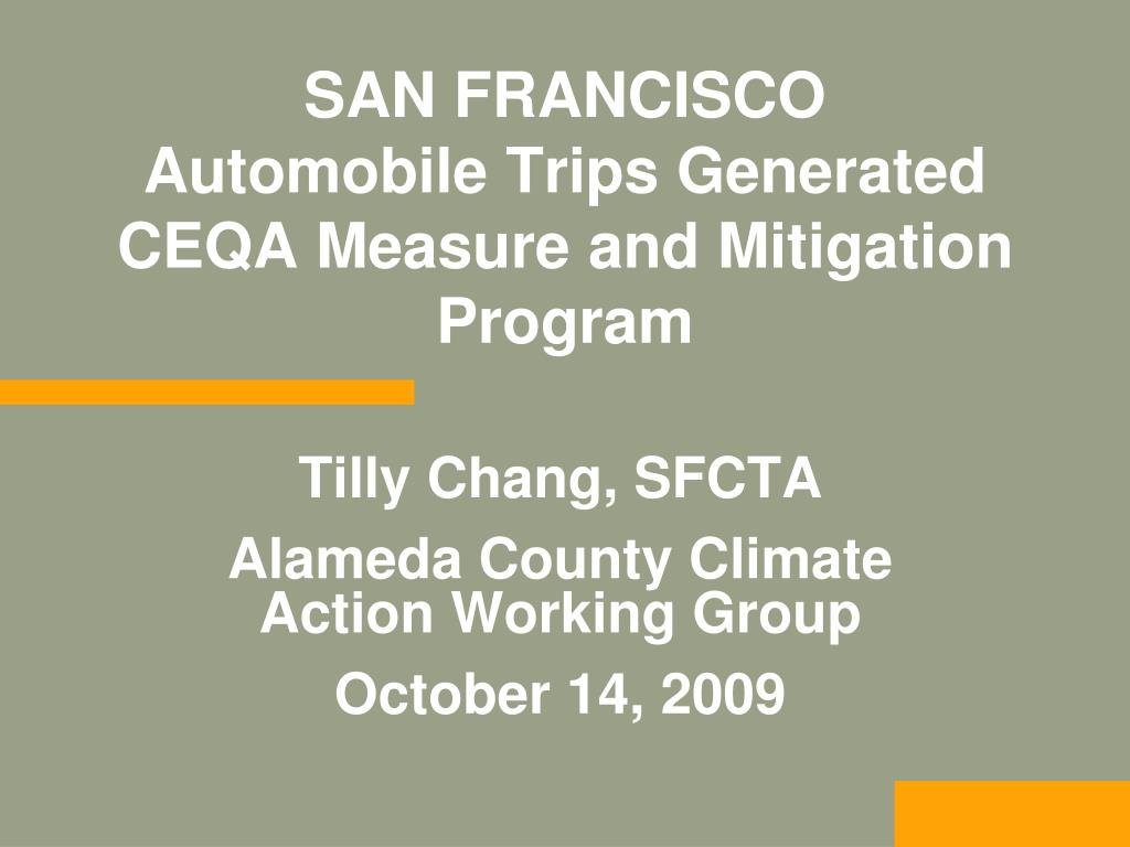 tilly chang sfcta alameda county climate action working group october 14 2009 l.