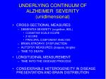 underlying continuum of alzheimer severity unidimensional