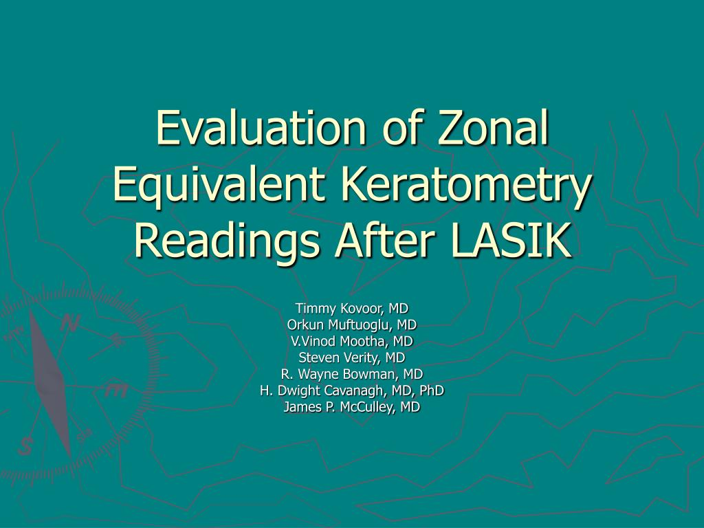 evaluation of zonal equivalent keratometry readings after lasik l.