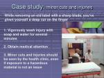 case study minor cuts and injuries