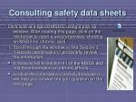 consulting safety data sheets