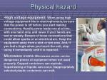 physical hazard57