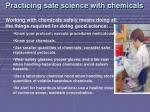 practicing safe science with chemicals