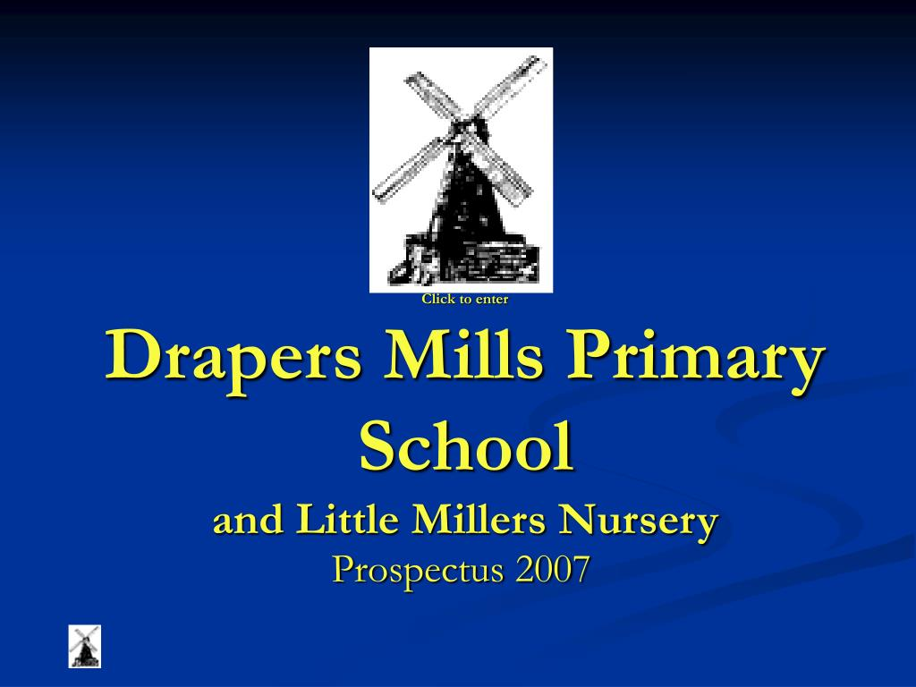click to enter drapers mills primary school and little millers nursery l.