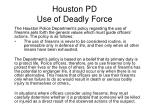 houston pd use of deadly force