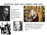 banting 1891 1941 best 1899 1978