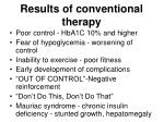 results of conventional therapy