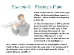 example 6 playing a flute