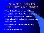 new deductibles effective on 11 1 2002