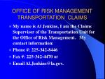 office of risk management transportation claims