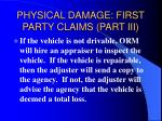 physical damage first party claims part iii