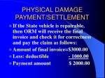 physical damage payment settlement