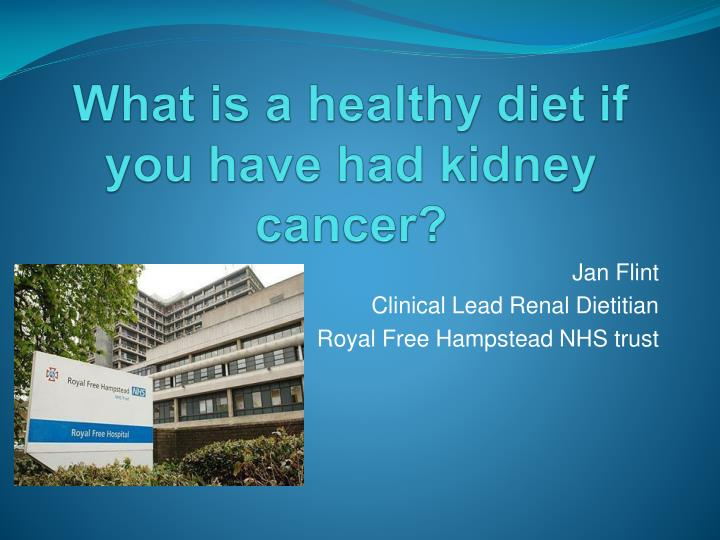 what is a healthy diet if you have had kidney cancer n.