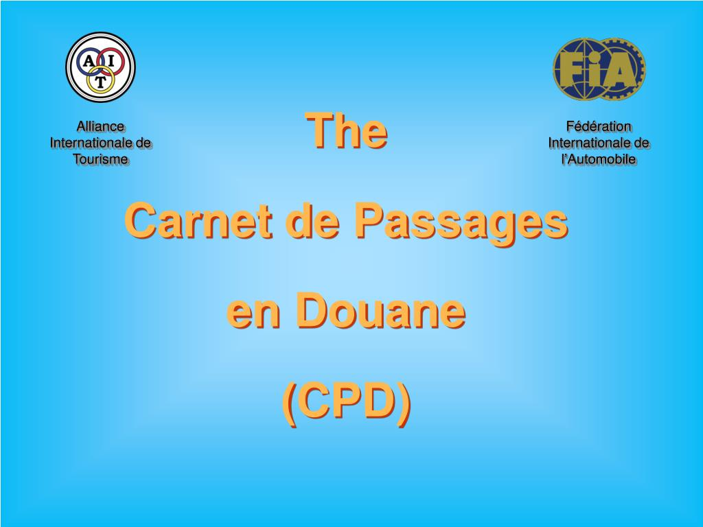 the carnet de passages en douane cpd l.