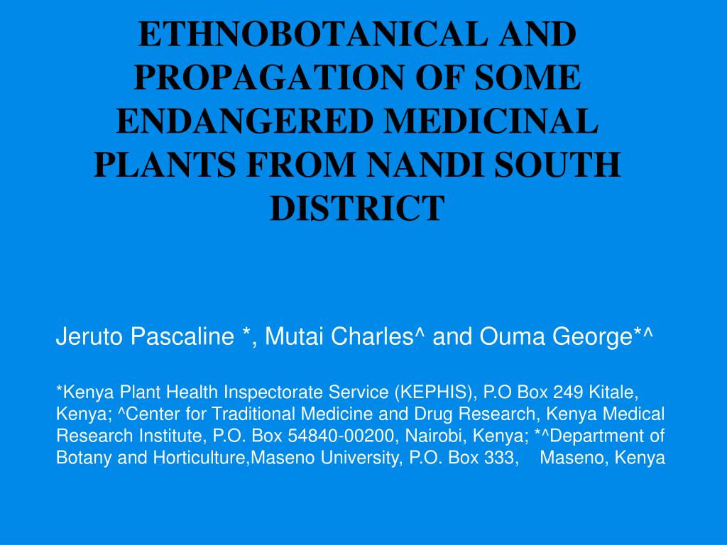 ethnobotanical and propagation of some endangered medicinal plants from nandi south district l.