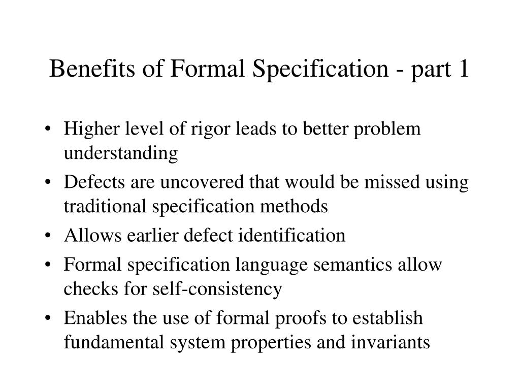Benefits of Formal Specification - part 1