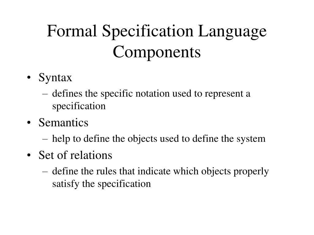 Formal Specification Language Components