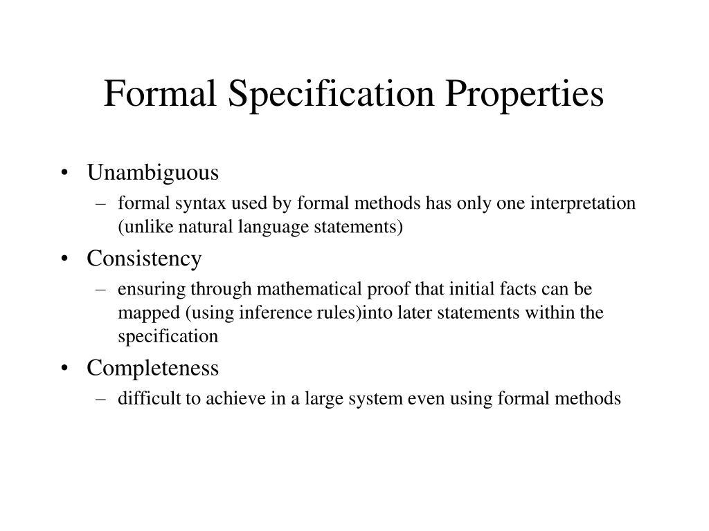 Formal Specification Properties