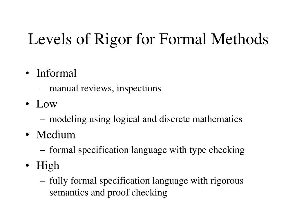 Levels of Rigor for Formal Methods